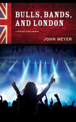 Bulls, Bands, and London