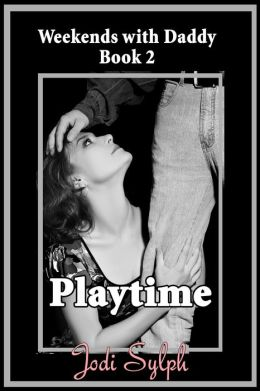 Playtime (Weekends with Daddy Book 2)