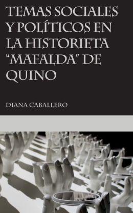 Temas sociales y políticos en la historieta Mafalda de Quino