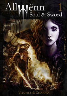 Allwënn: Soul & Sword - Book 1