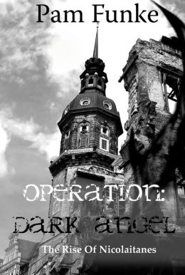 Operation Dark Angel: The Rise of Nicolaitanes