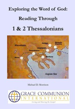 Exploring the Word of God: Reading Through 1 & 2 Thessalonians