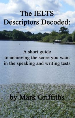 The IELTS Descriptors Decoded