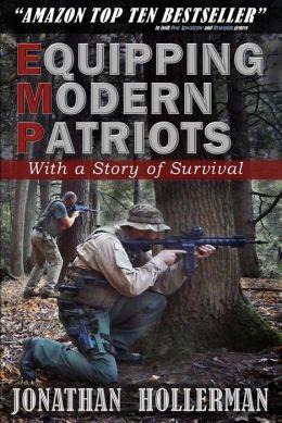 EMP: Equipping Modern Patriots