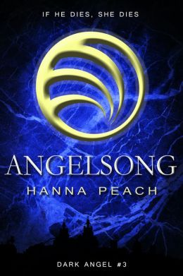 Angelsong: A Song of Riddles and Dragons (Dark Angel #3)