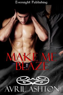 Make Me Blaze