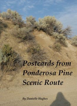 Postcards from Ponderosa Pine Scenic Route