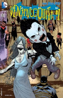 Batman: The Dark Knight feat Ventriloquist (2013-) #23.1 (NOOK Comic with Zoom View)
