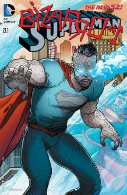 Superman (2011- ) Featuring Bizarro #23.1 (NOOK Comic with Zoom View)