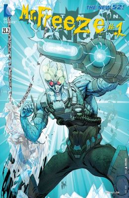 Batman: The Dark Knight feat Mr. Freeze (2013-) #23.2 (NOOK Comic with Zoom View)