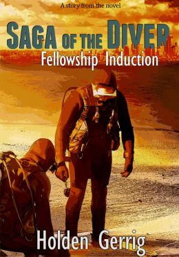 Saga of the Diver: Volume One Chapter Two: Fellowship Induction