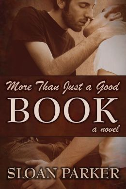 More Than Just a Good Book (A Novel)