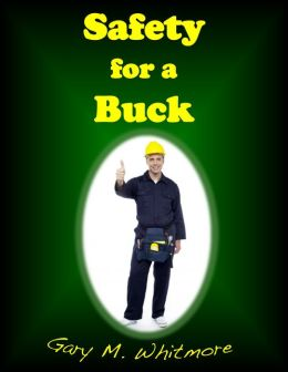 Safety For A Buck