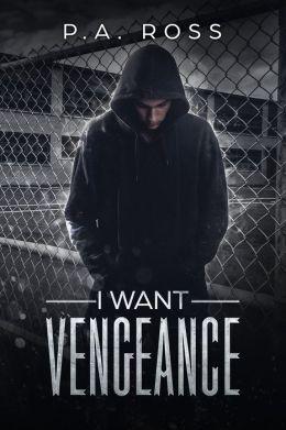 I Want Vengeance