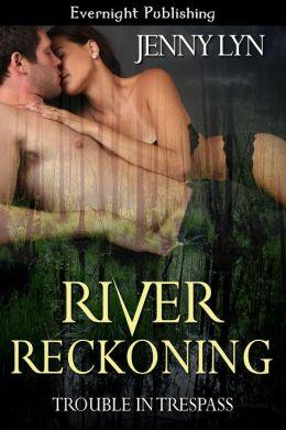 River Reckoning