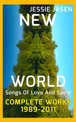 New World - Songs Of Love And Spirit - Complete Works (1989-2011)