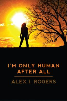 I'm Only Human After All (The Empowerment Series Book 1)