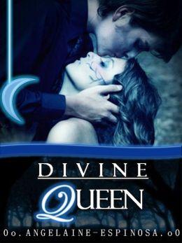 Divine Queen