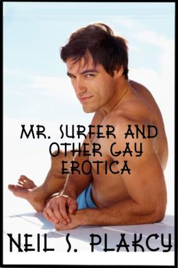 Mr Surfer and Other Gay Erotica