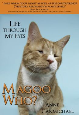 Magoo Who? Life Through My Eyes