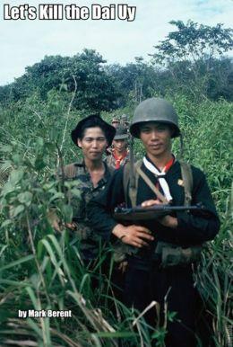 Lets Kill the Dai Uy (Tieng Viet cho thuyen truong)