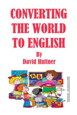 Converting the World to English