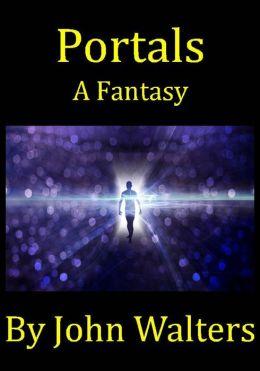 Portals: A Fantasy