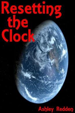 Resetting The Clock