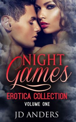 Night Games: Erotica Collection Volume One