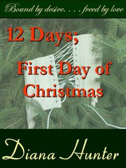 12 Days; the First Day of Christmas