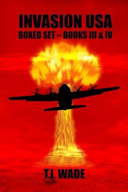 Invasion USA Boxed set: Books 3 & 4
