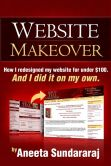 Book Cover Image. Title: Website Makeover, Author: Aneeta Sundararaj