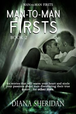 Man-to-Man Firsts: Book 2