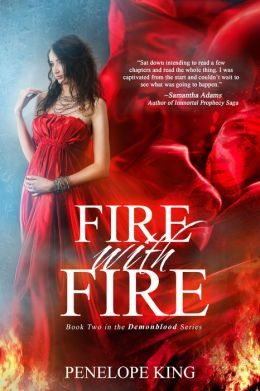 Fire with Fire (Demonblood Series #2)