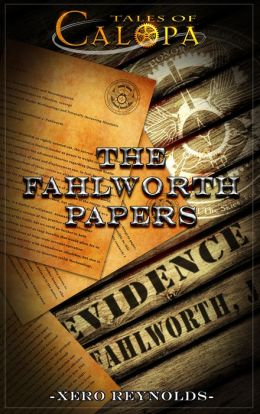 Tales of Calopa: The Fahlworth Papers