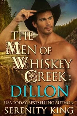 The Men of Whiskey Creek: Dillon