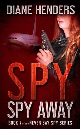 Spy, Spy Away