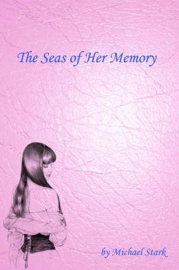 The Seas of Her Memory