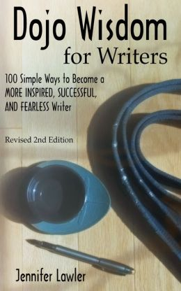 Dojo Wisdom for Writers, Second Edition
