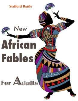 New African Fables for Adults