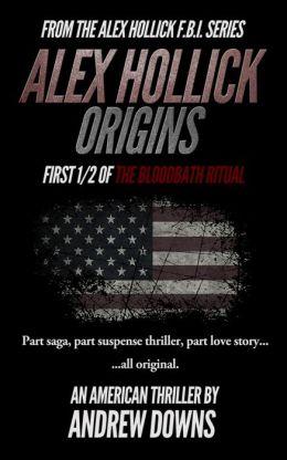 Alex Hollick: Origins