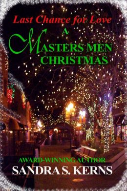Last Chance for Love: A Masters Men Christmas Story