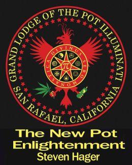 The New Pot Enlightenment