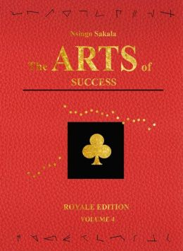 The Arts of Success: Royale Edition Volume 4