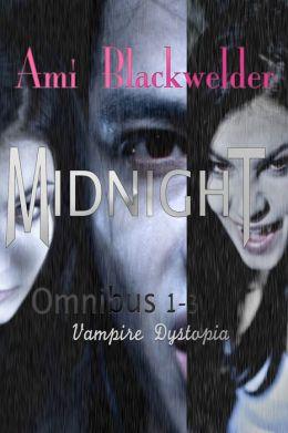 Midnight, Century of the Vampires Bundle: Books 1-3
