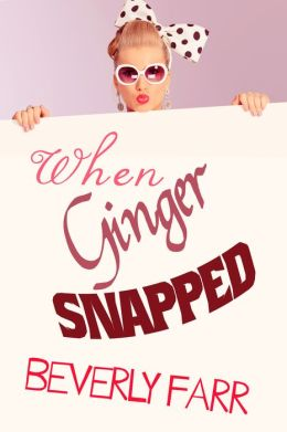 When Ginger Snapped (Very Short Story)