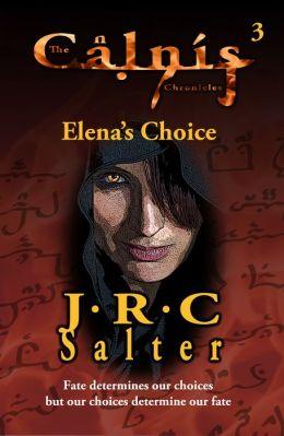 Elena's Choice (The Calnis Chronicles #3)