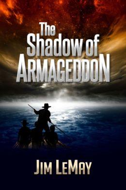 The Shadow of Armageddon