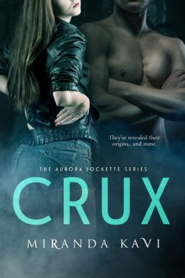 Crux (The Aurora Lockette Series Book 2)