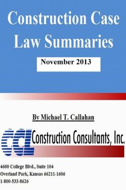 Construction Case Law Summaries: November 2013